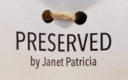 Preserved-by-janet-patricia